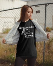 1n73ll1g3nc3 15 7h3 4b1l17y 70 4d4p7 70 ch4ng3 573 Classic T-Shirt apparel-classic-tshirt-lifestyle-07