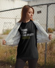 I Came I Saw I Had Anxity So I Left Classic T-Shirt apparel-classic-tshirt-lifestyle-07