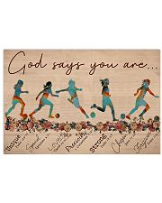 Soccer - God Says You Are - Female 17x11 Poster front