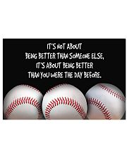 Baseball Being Better 17x11 Poster front