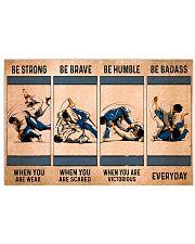 Jiu Jitsu - Be Strong 17x11 Poster front