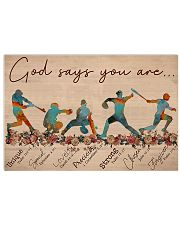 Baseball - God Says You Are  17x11 Poster front