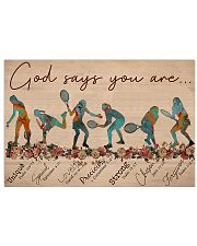 Tennis - God Says You Are 17x11 Poster front