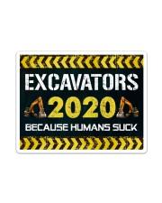 Excavators 2020 Because Humans Suck Yard Sign Sticker - Single (Vertical) thumbnail