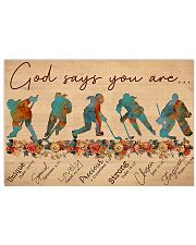Hockey Girl God Says You Are 17x11 Poster front