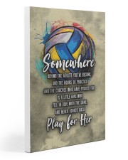 Volleyball - Play For Her 20x30 Gallery Wrapped Canvas Prints thumbnail