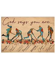 Field Hockey God Says You Are 17x11 Poster front