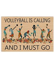 Volleyball Is Calling And I Must Go  17x11 Poster front