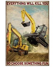 Excavator So Choose Something Fun 11x17 Poster front