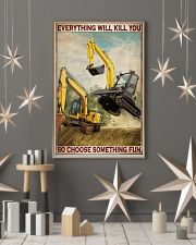 Excavator So Choose Something Fun 11x17 Poster lifestyle-holiday-poster-1