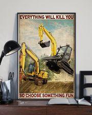 Excavator So Choose Something Fun 11x17 Poster lifestyle-poster-2