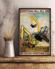 Excavator So Choose Something Fun 11x17 Poster lifestyle-poster-3