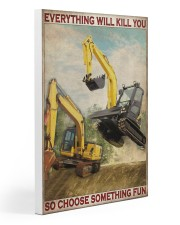 Excavator So Choose Something Fun Gallery Wrapped Canvas Prints tile