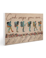 Hiking God Says You Are 30x20 Gallery Wrapped Canvas Prints thumbnail