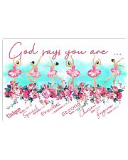 Ballet - God Says You Are 17x11 Poster front