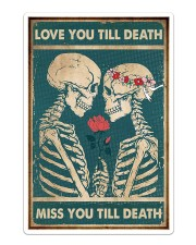 Skull - Love You Till Death Sticker - Single (Vertical) thumbnail