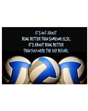 Volleyball Being Better 17x11 Poster front