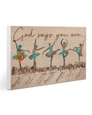 Ballet - God Says You Are Gallery Wrapped Canvas Prints tile