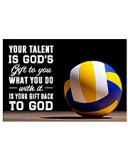 Volleyball - Your Talent Is God's Gift To You 17x11 Poster front
