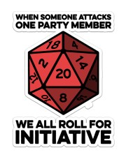 Game We All Roll For Initiative Sticker Sticker - Single (Vertical) front