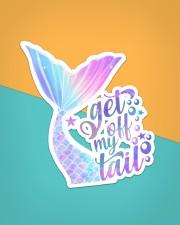 Mermaid - Get Off My Tail Sticker - Single (Vertical) aos-sticker-single-vertical-lifestyle-front-02