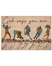 God Says You Are Football Player 17x11 Poster front