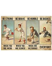 Baseball - Be Strong Poster 17x11 Poster front