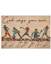 Softball - God Says You Are 17x11 Poster front
