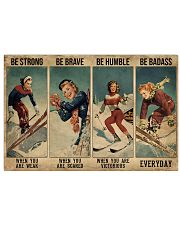 Skiing - Be Strong Poster 19 17x11 Poster front