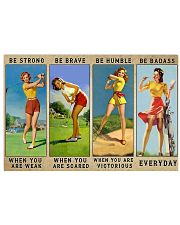 Golf - Be Strong 17x11 Poster front