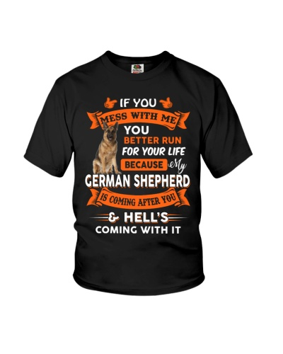 IF YOU MESS WITH ME - GERMAN SHEPHERD