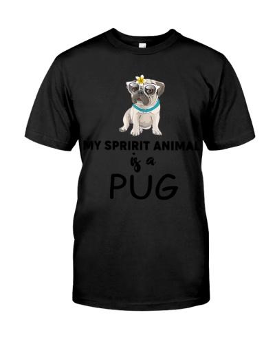 My Spirit Animal Is A Pug Shirt Gift Pug Lover