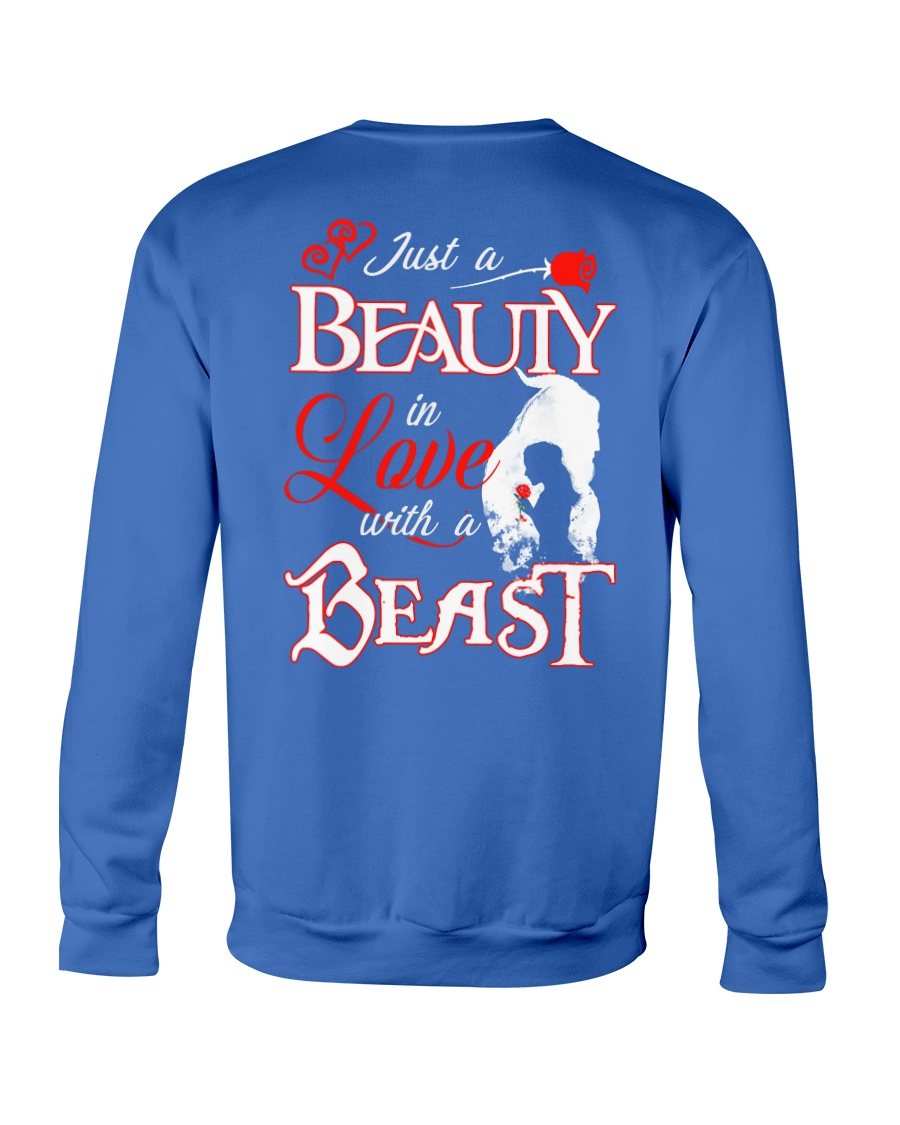 JUST A BEAUTY IN LOVE WITH A BEAST Crewneck Sweatshirt