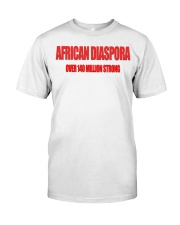AFRICAN DIASPORA STRONG  Classic T-Shirt front