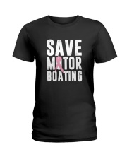 Save Motorboating Funny Breast Cancer Awareness  Ladies T-Shirt thumbnail