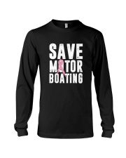 Save Motorboating Funny Breast Cancer Awareness  Long Sleeve Tee thumbnail