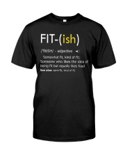 Fit-ish Definition Funny Exercise Workout Gym Tees Classic T-Shirt thumbnail