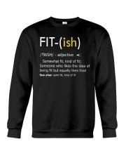 Fit-ish Definition Funny Exercise Workout Gym Tees Crewneck Sweatshirt thumbnail