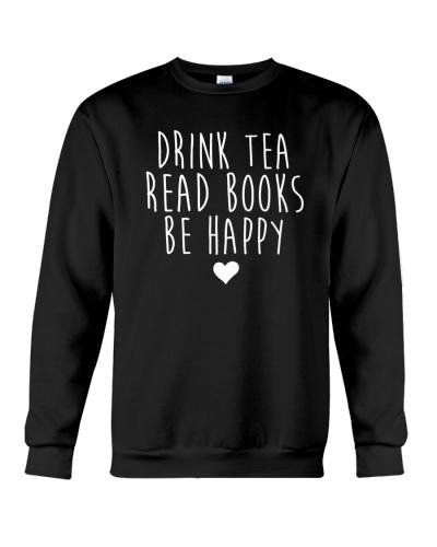 Drink Tea Read Books Be Happy TShirt