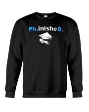 PhD Phinished PhD Graduation Giftds Crewneck Sweatshirt thumbnail