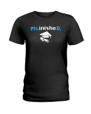 PhD Phinished PhD Graduation Giftds Ladies T-Shirt front