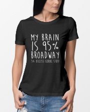 My Brain is 95 Broadway Shirt Funny Drama Actor  Ladies T-Shirt lifestyle-women-crewneck-front-10