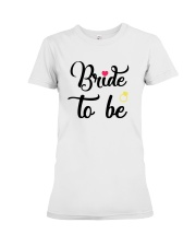 Bride To Be Shirt Matching Heart Wedding Bridal  Premium Fit Ladies Tee thumbnail