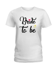 Bride To Be Shirt Matching Heart Wedding Bridal  Ladies T-Shirt front