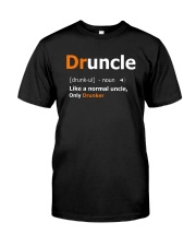 Druncle Like a Normal Uncle Only Drunker Funny Classic T-Shirt front