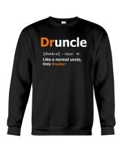 Druncle Like a Normal Uncle Only Drunker Funny Crewneck Sweatshirt thumbnail