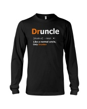 Druncle Like a Normal Uncle Only Drunker Funny Long Sleeve Tee thumbnail