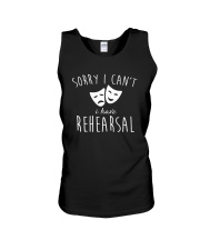 Sorry I Can't I Have Rehearsal T-shirt Funny  Unisex Tank thumbnail