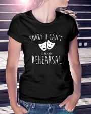 Sorry I Can't I Have Rehearsal T-shirt Funny  Ladies T-Shirt lifestyle-women-crewneck-front-7