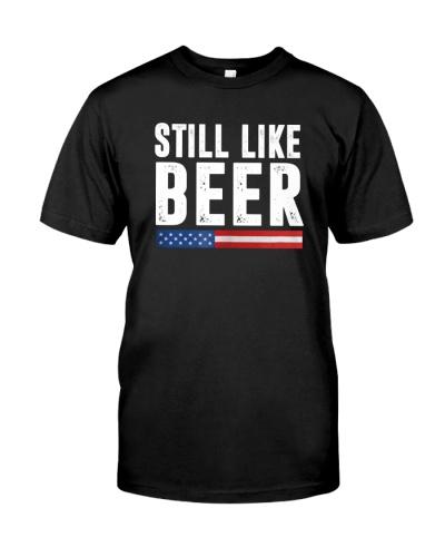 Still Like Beer Judge Kavanaugh T-Shirt